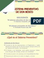El Sistema Preventivo de Don Bosco en Sus Trazos Principales