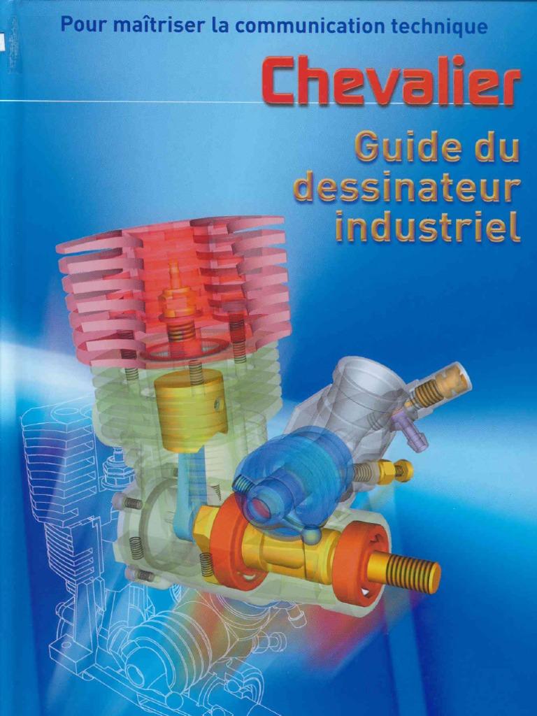 guide dessinateur industriel guide du dessinateur industriel 2017 pdf guide du dessinateur industrielle pdf