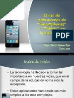 El uso de aplicaciones de Smartphones y Tablets en la Educación