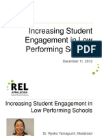 Increasing Student Engagement in Low Performing Schools