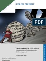 Marktordnung im Finanzsystem - Bankenregulierung, Rating-Agenturen, Risikomanagement