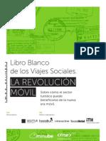 Libro Blanco de Los Viajes Sociales Revolucion Movil