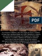 Los Enigmas Secretos de Los Místicos Caballeros Templarios