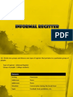 Informal register style