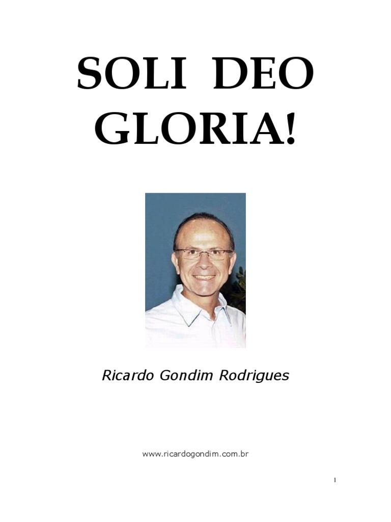 Ricardo Gondim - Soli Deo Gloria 07a4e3c4b5