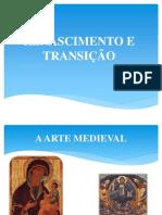 Arte Medieval x Renascimento