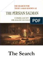 THE SEARCH FOR THE TRUTH BY A MAN KNOWN AS THE PERSIAN SALMAN
