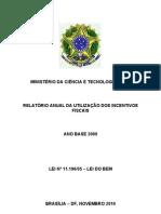 Relatório Anual de análise dos resultados da utilização dos Incentivos Fiscais à Inovação Tecnológica - ANO BASE 2009.pdf