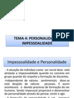 Tema 4 Personalidade e Impessoalidade[1]
