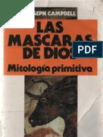 112944483 Las Mascaras de Dios 1 Mitologia Primitiva Campbell Joseph