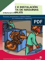 Montaje e instalación en planta de máquinas industriales.