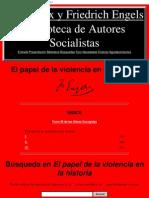 Engels, F. - El Papel de La Violencia en La Historia