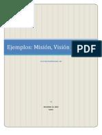 Mision, Vision, Vals