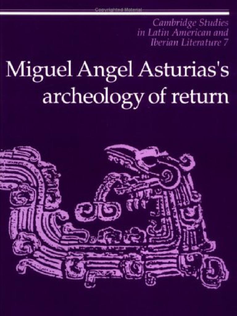 René Prieto- Miguel Ángel Asturias\'s Archeology of Return