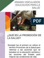 PROGRAMAS VINCULADOS DE EDUCACIÒN PARA LA SALUD