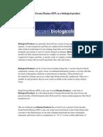 Fresh Frozen Plasma (FFP) as a biological product