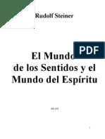 Rudolf Steiner - El Mundo Sentidos Y Mundo Espiritu