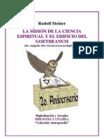 Rudolf Steiner - Mision Ciencia Espiritual Y El Goetheanum
