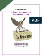 Rudolf Steiner - Tres Conferencias Fundamentales