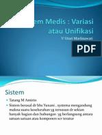 4.Sistem Medis, variasi atau unifikasi.pptx