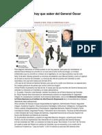 10 cosas que hay que saber del General Óscar Naranjo