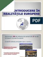 Introducere in realitatile europene