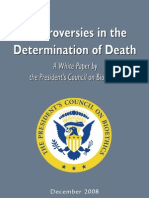 President's Council of Bioethics - Controversies in the Determination of Death