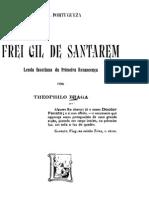 Frei Gil de Santarém, lenda faustiana da primeira renascença, por Teófilo Braga