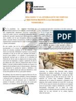 Gerencia de Mercadeo y Generación de Nuevos Productos y Servicios frente a la escasez en Venezuela