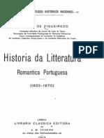Historia da litteratura romantica portuguesa (1825-1870), por Fidelino Figueiredo