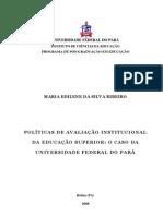AVALIAÇÃO INSTITUCIONAL DA EDUCAÇÃO SUPERIOR, O CASO DA UFPA - MARIA EDILENE R. SILVA