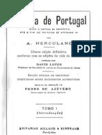 Historia de Portugal desde o começo da monarquia até o fim do reinado de Afonso III, vol. 1, por Alexandre Herculano