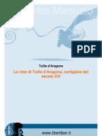 Tullia d'Aragona  Le rime di Tullia d'Aragona, cortigiana del  secolo XVI