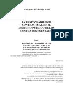 INOCENCIO LA RESPONSABILIDAD CONTRACTUAL EN EL DERECHO PÚBLICO DE LOS CONTRATOS ESTATALES Tomo I RÉGIMEN PATRIMONIAL DE LOS CONTRATOS ESTATALES Y  DE LOS RIESGOS EN EL DERECHO CONTRACTUAL COLOMBIANO