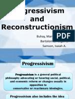 Progressivism and Reconstructionism