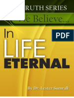 We Believe in Life Eternal