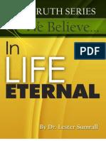 We Believe in Life Eternal