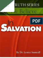 We Believe in Salvation
