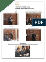 Panel Análisis sobre la Reforma Educativa 01 de enero de 2013 Durango