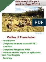 Agro-Meteorological Impact Assessment for Bega 2012/13