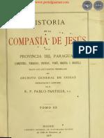 HISTORIA DE LA COMPAÑIA DE JESÚS EN LA PROVINCIA DEL PARAGUAY - POR EL PADRE PABLO PASTELLS - TOMO III - 1918 - PORTALGUARANI