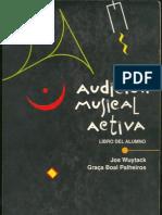 AUDICION MUSICAL ACTIVA-LIBRO DEL ALUMNO-JOS WUYTACK & GRAÇA BOAL PALHEIROS