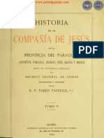 HISTORIA DE LA COMPAÑIA DE JESÚS EN LA PROVINCIA DEL PARAGUAY - POR EL PADRE PABLO PASTELLS - TOMO V - 1933 - PORTALGUARANI