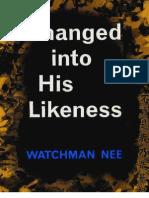 24453370 Changed Into His Likeness Watchman Nee