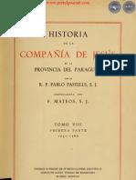 HISTORIA DE LA COMPAÑIA DE JESÚS EN LA PROVINCIA DEL PARAGUAY - POR EL PADRE PABLO PASTELLS - TOMO VIII - PRIMERA PARTE - 1751 a 1760 - PORTALGUARANI