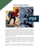 Superman, Batman y Nuestros Tiempos