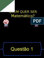 Jogo - Quem quer ser matemático