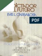 Evis L. Carballosa-El Dictador Del Futuro
