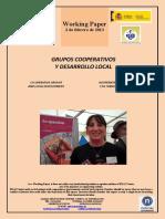 GRUPOS COOPERATIVOS Y DESARROLLO LOCAL (Es) CO-OPERATIVE GROUPS AND LOCAL DEVELOPMENT (Es) KOOPERATIBEN TALDEAK ETA TOKIKO GARAPENA (Es)