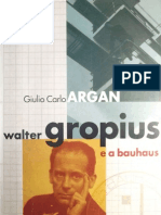 Walter Gropius e Bauhaus - Giulio Carlo Argan
